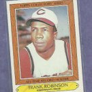 1985 Topps All Time Record Holders Frank Robinson Cincinnati Reds # 29