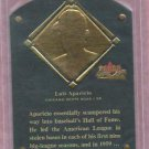 2002 Fleer Fall Classics HOF Plaque Luis Aparicio Chicago White Sox #16HF  /1984
