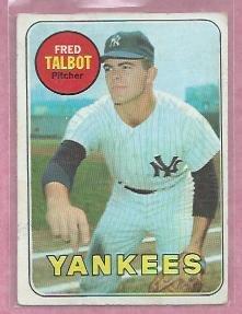 1969 Topps Fred Talbot New York Yankees # 332 Nice