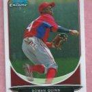 2013 Bowman Chrome Roman Quinn Philidelphia Phillies # BCP95 Rookie