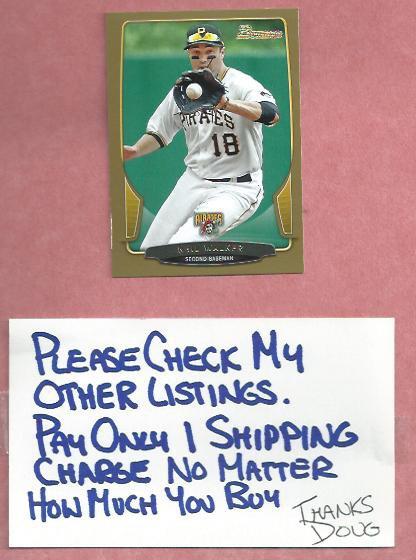 2013 Bowman Gold Neil Walker Pittsburgh Pirates # 201