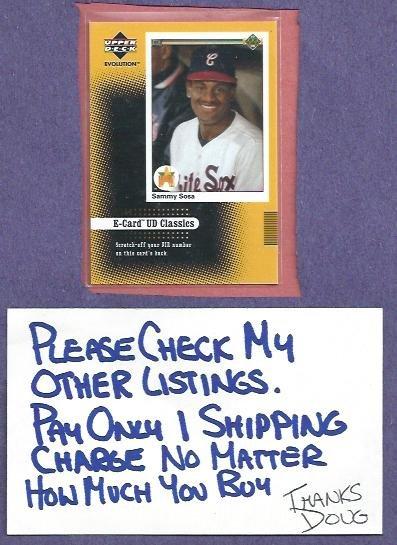2001 Upper Deck Evolution E Card Classics Sammy Sosa White Sox Cubs # EC4 Unscratched