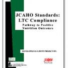 JCAHO Standards: LTC Compliance