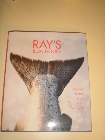 Ray's Boathouse by C. Ramseyer;Secrets of the Pacific