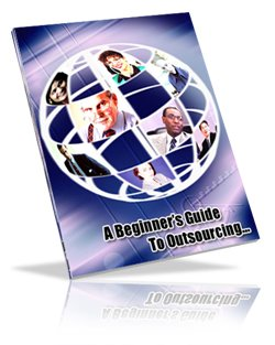 A Beginner�s Guide to Outsourcing