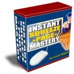 Instant Squeeze Page Mastery