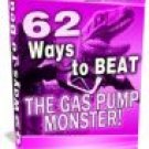 62 Ways To Beat The Gas Pump Monster!