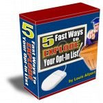 5 Ways To Explode Your Opt-In List