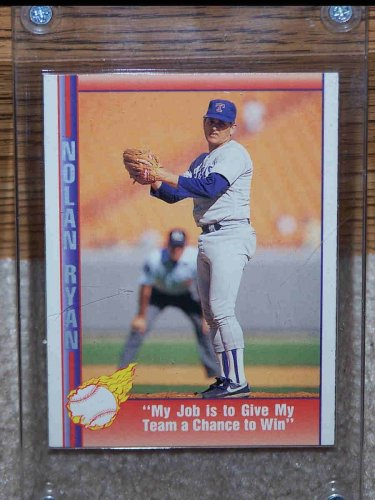1991 Pacific Texas Express  #86 Nolan Ryan, My Job is to Give My Team a Chance. In Card Holder
