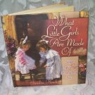 What Little Girls Are Made Of by Sandra Kuck(Hardcover)