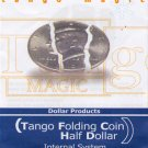 TANGO FOLDING HALF DOLLAR- INTERNAL SYSTEM / Coin Magic