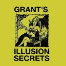 GRANT'S ILLUSION SECRETS / Magic Illusions