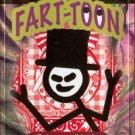 FART-TOON BY DAN HARLAN AND SCOTT ALEXANDER /Card Magic