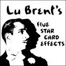 FIVE STAR CARD EFFECTS BY LU BRENT / Card Magic
