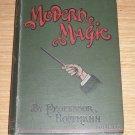 MODERN MAGIC BY PROFESSOR HOFFMANN / Vintage Magic Book