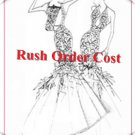 Rush order cost// extra cost for new dress