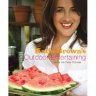 "KATIE BROWN'S OUTDOOR ENTERTAINING ""TAKING THE PARTY OUTSIDE"" (HARD COVER)"