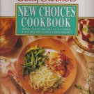 BETTY CROCKER'S NEW CHOICES COOKBOOK (HARD COVER - RING BINDER)