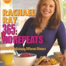 RACHAEL RAY 365: NO REPEATS 30-MINUTE MEALS COOKBOOK (SOFT COVER)