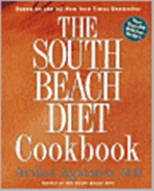 THE SOUTH BEACH DIET COOKBOOK (HARD COVER)
