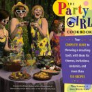 THE PARTY GIRL COOKBOOK (HARD COVER)