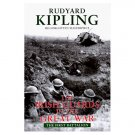 The Irish Guards in the Great War By: Rudyard Kipling