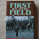 First in the Field (Hardcover) By: Jeffrey Williams