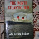 North Atlantic Run (Hardcover) By: John Maxtone-Graham