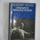 Sir Henry Wood (Hardcover) By: Reginald Pound