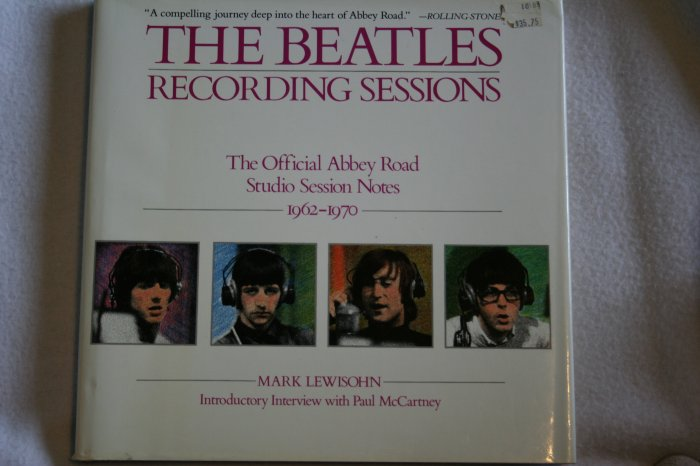 Beatles Recording Sessions (Hardcover) By: Mark Lewisohn