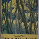 America's Wild Woodland : National Geographic Society