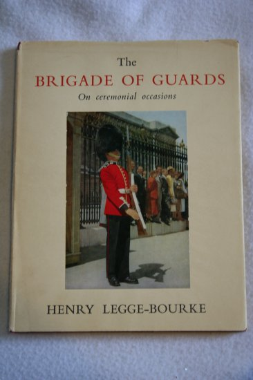 The Brigade of Guards on Ceremonial Occcasions [Import] (Hardcover) By: Henry Legge-Bourke