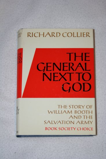 The General Next to God By: Richard Collier