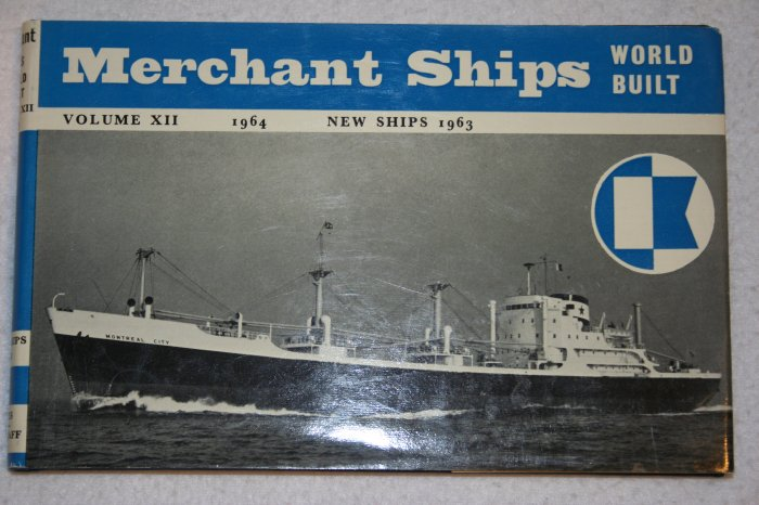 Merchant Ships World Built: Volume 12, 1964 New Ships 1963 (Hardcover)