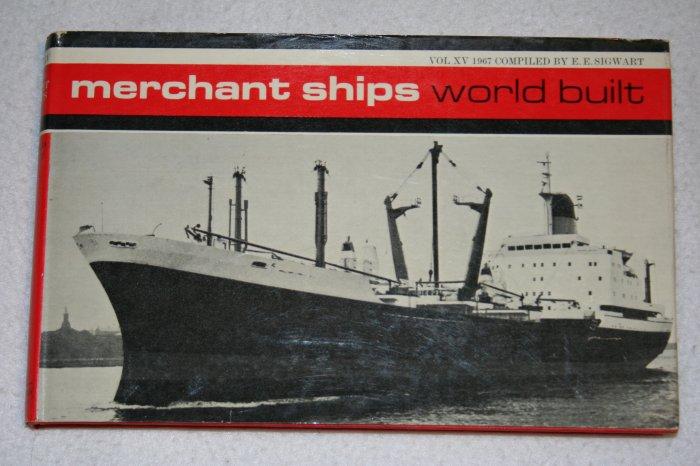 Merchant Ships: World Built Vol XV 1967 (Hardcover)