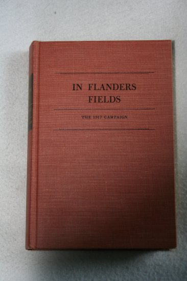 In Flanders Fields: The 1917 Campaign By: Leon Wolf