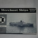 Merchant Ships: World Built Vol. X 1962 (Hardcover) By:  Adlard Coles (compiled by)