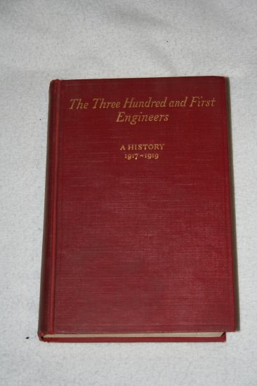 The Three Hundred and First Engineers: A History 1917-1919 (Hardcover)