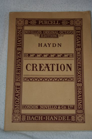 The creation: An oratorio in vocal score composed in the years 1797 and 1798