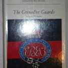 The Grenadier Guards By: R. H. Whitworth (Hardcover)