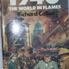 1940 The World In Flames By: Richard Collier (Hardcover)