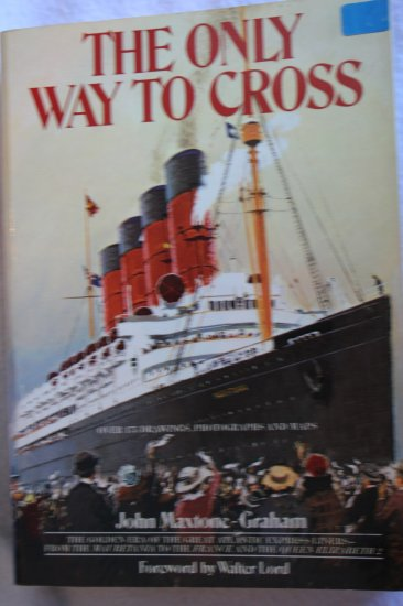 Only Way to Cross By: John Maxtone Graham (Paperback)