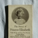 The Story of Princess Elizabeth By: Anne Ring