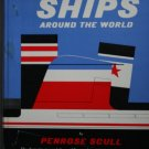 Great ships around the world (Hardcover) By: Penrose Scull