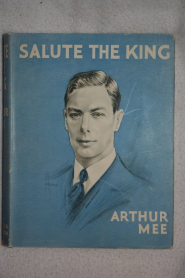 Salute the King By: Arthur Mee (Hardcover)