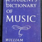 A Student's Dictionary of Music By: William Lovelock (Softcover)