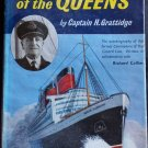 Captain of the Queens By: Captain H. Grattidge (Hardcover)