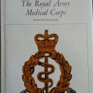 Famous Regiments: The Royal Army Medical Corps By: Redmond McLaughlin (Hardcover)