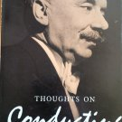 Thoughts on Conducting By: Sir Adrian C. Boult (Hardcover)
