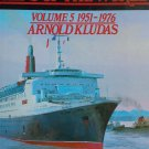 Great Passenger Ships of the World Volume V 1951-1976 By: Arnold Kludas (Hardcover)